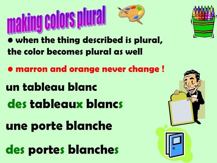marron and orange never change !</li></ul>un tableau blanc<br />des tableauxblancs<br />uneporte blanche <br />desportes b...