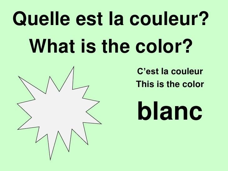 bleu<br />Quelleest la couleur?<br />