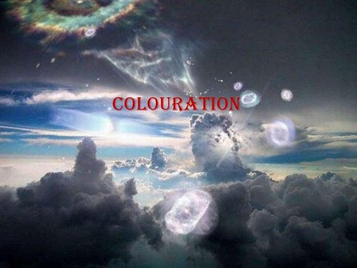 colouration