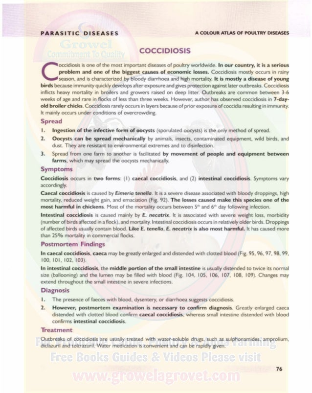 PARASITIC DISEASES A COLOUR ATLAS OF POULTRY DISEASES Control I. Use anticoccidial drugs for prevention. Most anticoccidia...