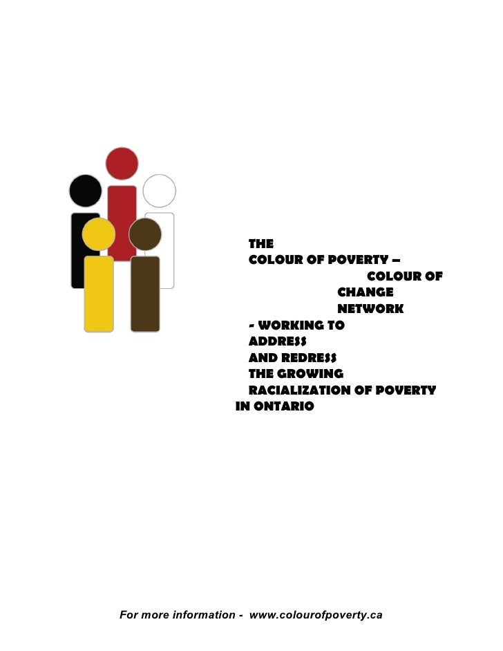 THE                      COLOUR OF POVERTY –                                     COLOUR OF                                ...
