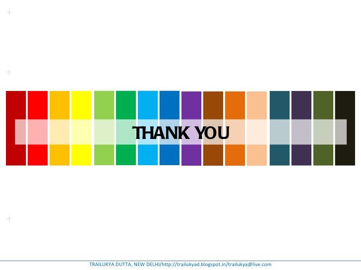 THANK YOUTRAILUKYA DUTTA, NEW DELHI/http://trailukyad.blogspot.in/trailukya@live.com