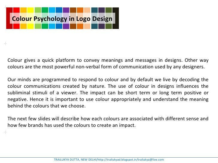 Colour Psychology in Logo DesignColour gives a quick platform to convey meanings and messages in designs. Other waycolours...