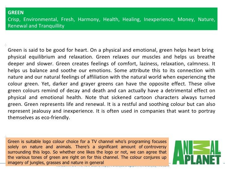 GREENCrisp, Environmental, Fresh, Harmony, Health, Healing, Inexperience, Money, Nature,Renewal and TranquillityGreen is s...