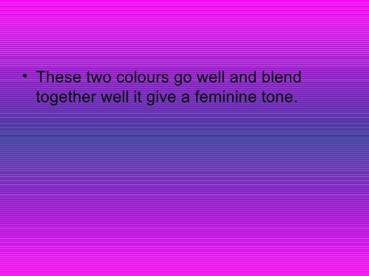 U003culu003eu003cliu003eThese Two Colours Go Well And Blend Together