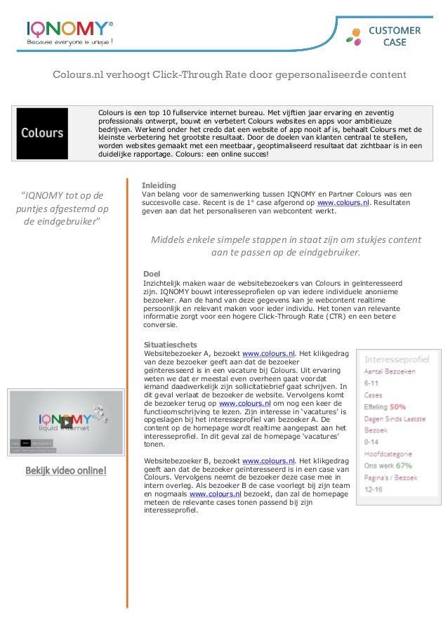 Colours.nl verhoogt Click-Through Rate door gepersonaliseerde content  Colours is een top 10 fullservice internet bureau. ...