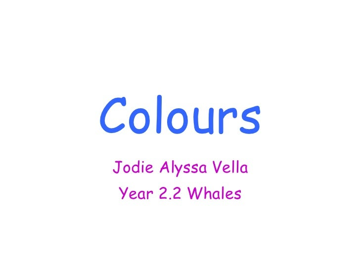 Colours Jodie Alyssa Vella Year 2.2 Whales