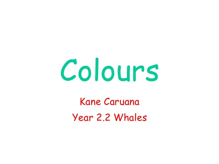 Colours Kane Caruana Year 2.2 Whales