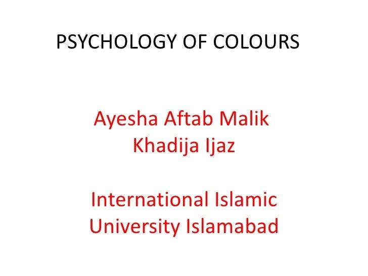 psychology of colours by Ayesha Aftab Slide 2