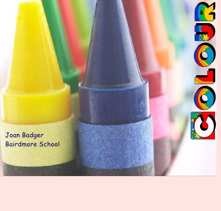 Joan Badger Bairdmore School
