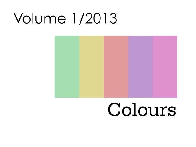 Colours 2013