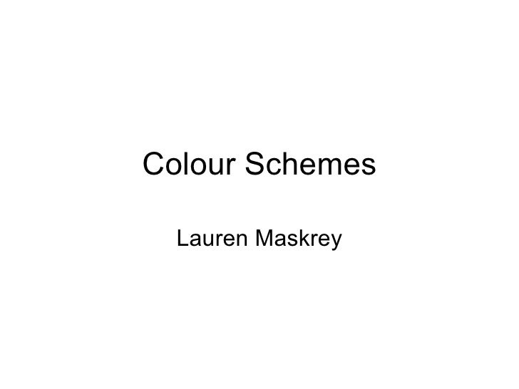 Colour Schemes Lauren Maskrey