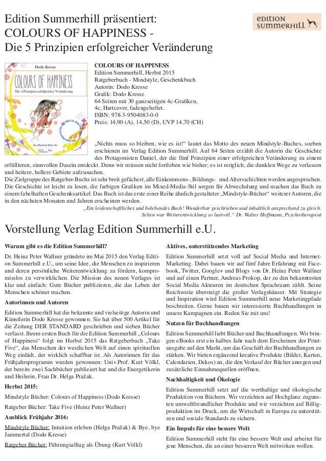 Edition Summerhill präsentiert: COLOURS OF HAPPINESS - Die 5 Prinzipien erfolgreicher Veränderung Warum gibt es die Editio...