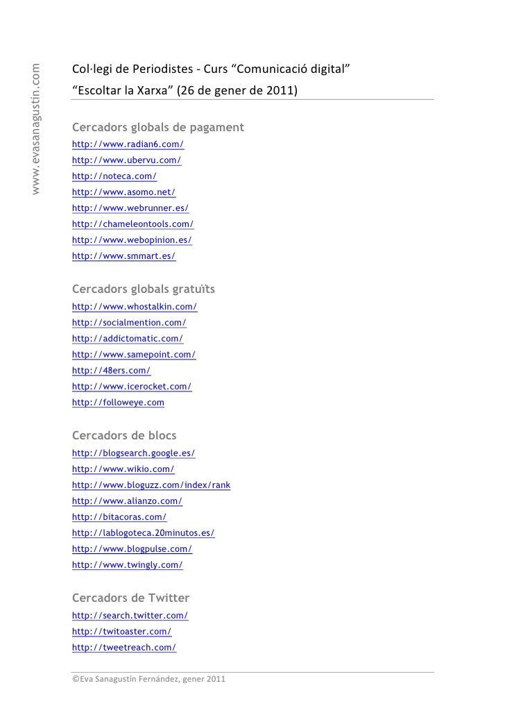 """Col·legi de Periodistes - Curs """"Comunicació digital""""www.evasanagustin.com                        """"Escoltar la Xarxa"""" (26 d..."""