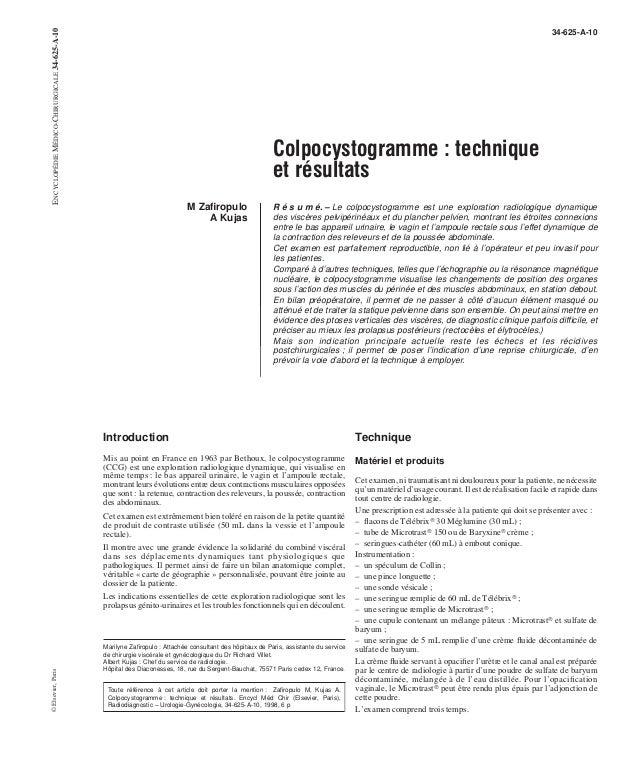 Colpocystogramme : technique  et résultats  M Zafiropulo  A Kujas  34-625-A-10  R é s u m é. – Le colpocystogramme est une...