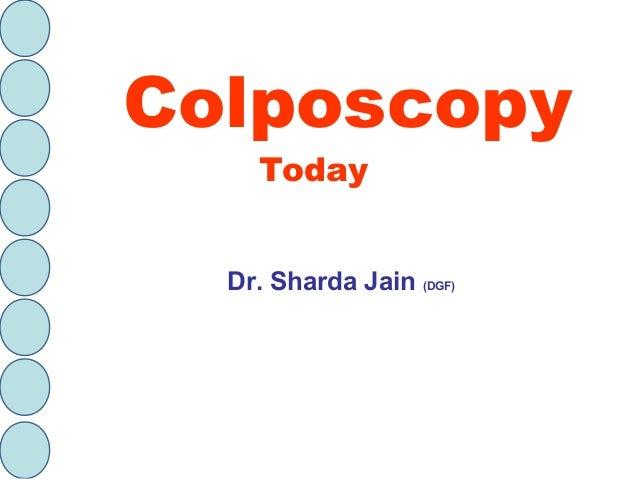Colposcopy Today Dr. Sharda Jain (DGF)