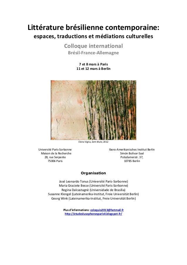 Littérature brésilienne contemporaine: espaces, traductions et médiations culturelles                      Colloque intern...