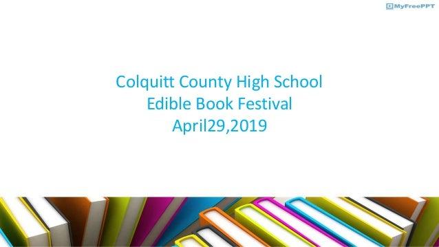 Colquitt County High School Edible Book Festival April29,2019