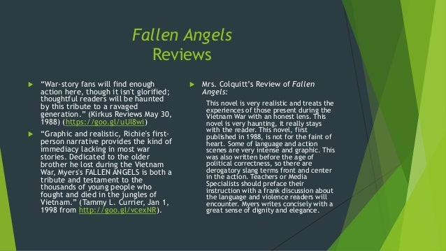 an analysis of themes in fallen angels by walter dean myers Summary of fallen angels by walter dean myers essay - walter dean myers wrote the book fallen angels it is about america's experiences in the vietnam war as told by the main character in the book, richie perry perry goes through a lot of changes and sees some of his good friends die in battle fighting for a cause that.