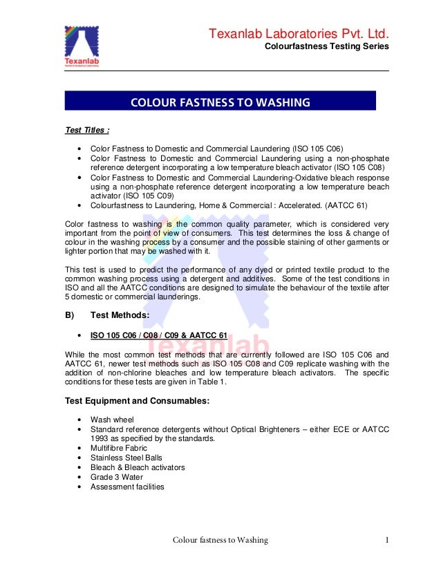 Texanlab Laboratories Pvt. Ltd. Colourfastness Testing Series Colour fastness to Washing 1 Test Titles : • Color Fastness ...