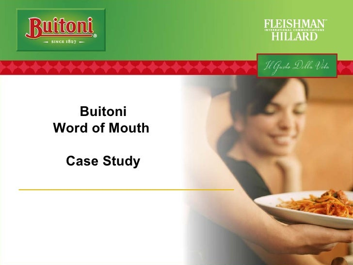 Buitoni Word of Mouth  Case Study