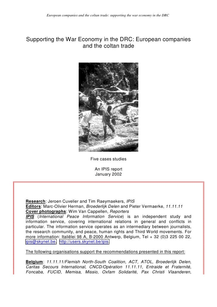 European companies and the coltan trade: supporting the war economy in the DRC     Supporting the War Economy in the DRC: ...