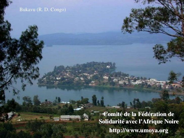 Bukavu (R. D. Congo)                        Comité de la Fédération de                       Solidarité avec lAfrique Noir...