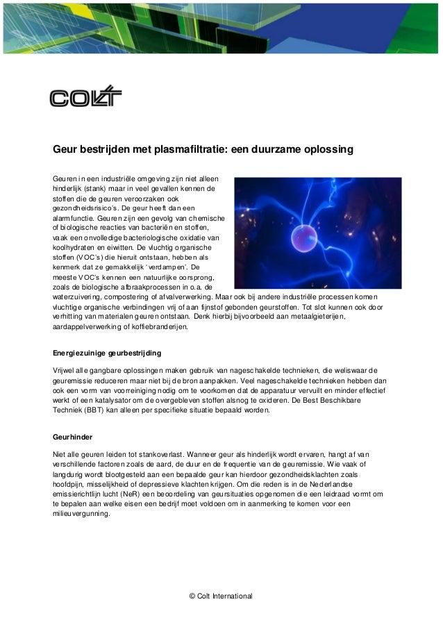 Geur bestrijden met plasmafiltratie: een duurzame oplossing Geuren in een industriële omgeving zijn niet alleen hinderlijk...
