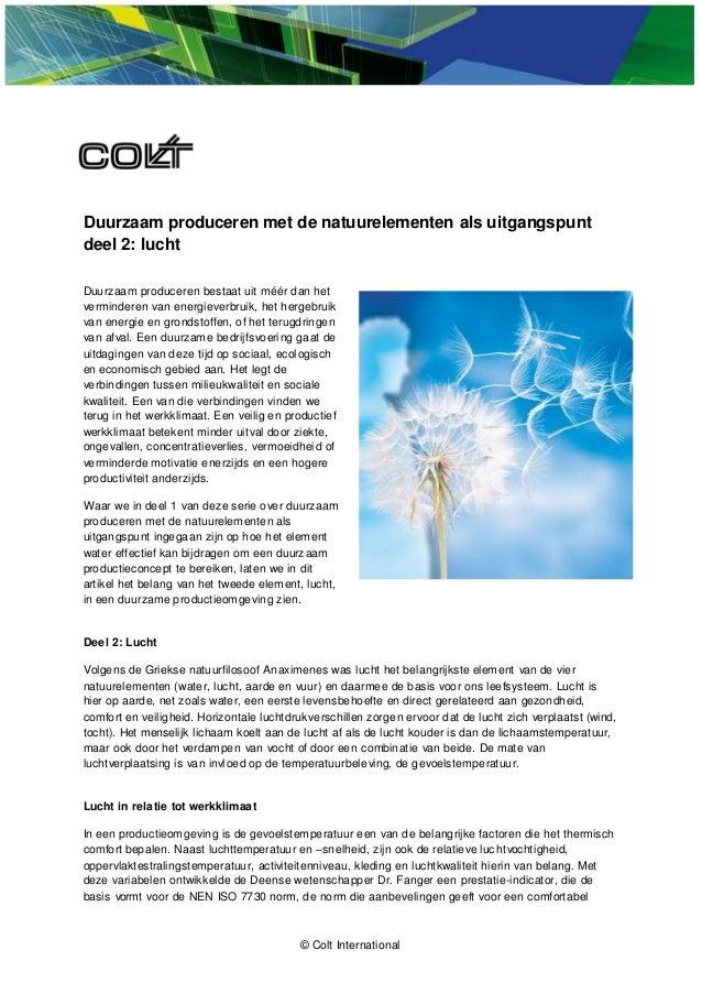 © Colt International Duurzaam produceren met de natuurelementen als uitgangspunt deel 2: lucht Duurzaam produceren bestaat...