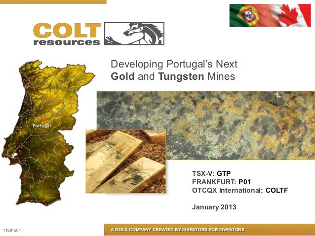 Developing Portugal's Next           Gold and Tungsten Mines                                        TSX-V: GTP            ...