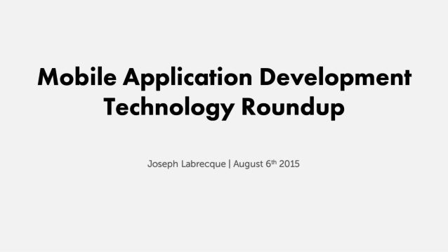 Mobile Application Development Technology Roundup