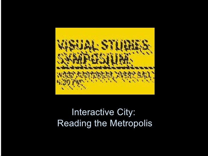 Interactive City:  Reading the Metropolis