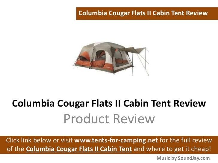 Columbia Cougar Flats II Cabin Tent Review Columbia Cougar Flats II Cabin Tent Review Product ...  sc 1 st  SlideShare & Columbia Cougar Flats II Cabin Tent