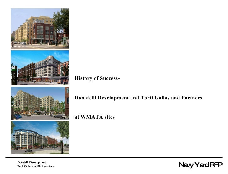 History of Success- Donatelli Development and Torti Gallas and Partners at WMATA sites