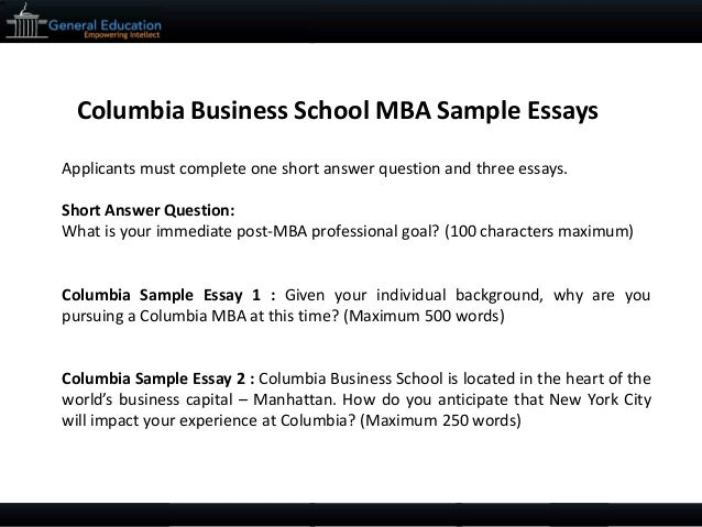 Proposal Essay Examples Columbia Mba Essays High School Memories Essay also Student Life Essay In English Columbia Mba Essays  Mba Application Requirements English Composition Essay