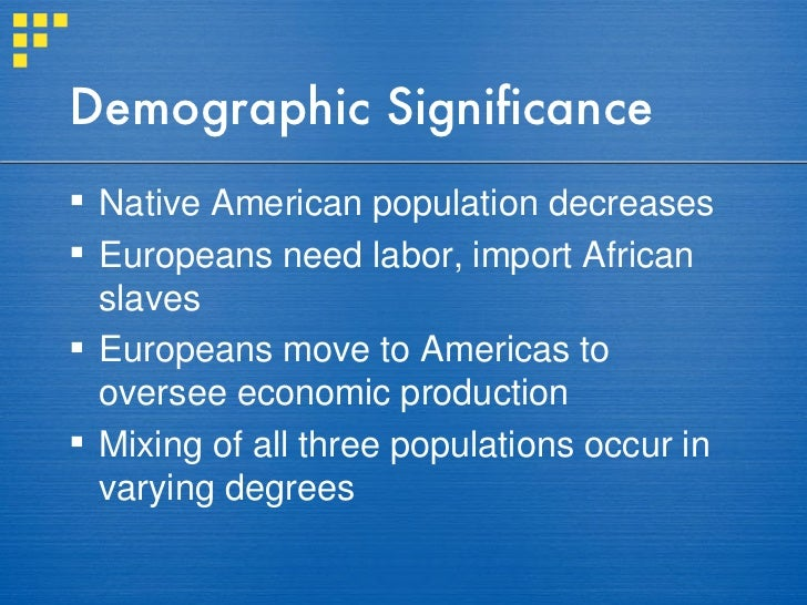 Similarities and differences of demographic effects of the columbian exchange in europe and america
