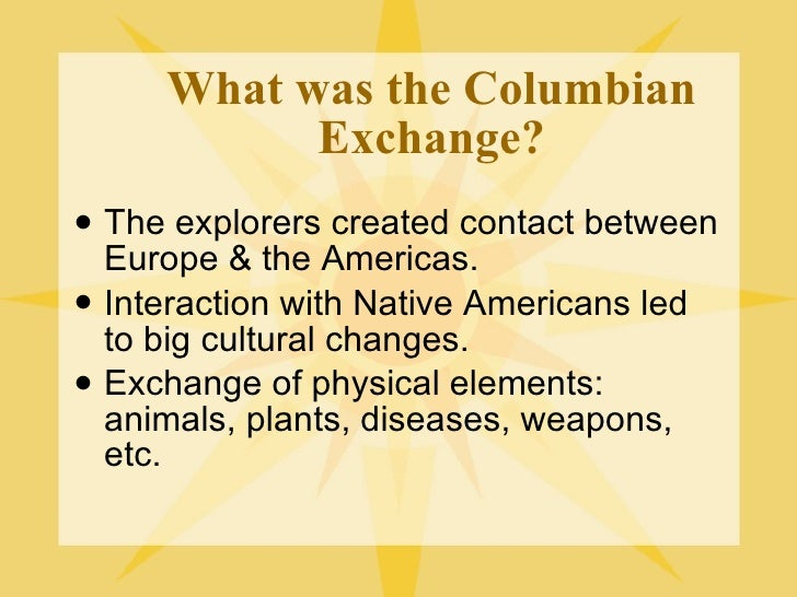the columbian exchange statistics [research other crops of the columbian exchange by searching for [name of crop], history in any search engine] international conflicts in new crops policy.