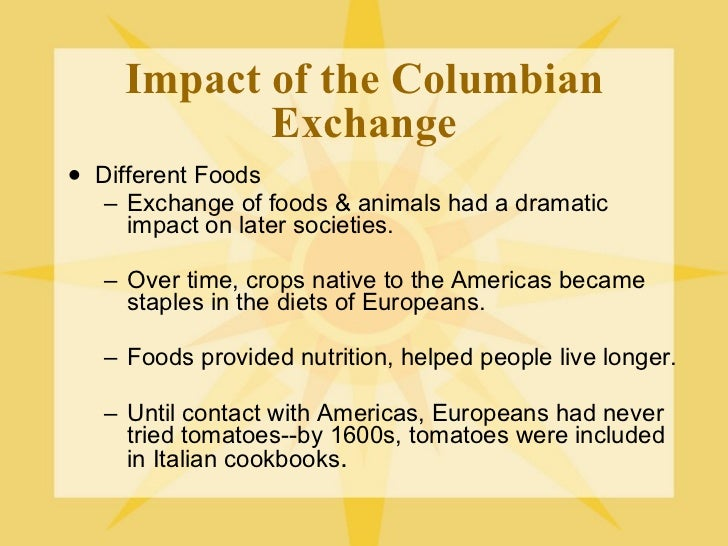effect of columbian exchange on population and economy europe New worlds in the americas: labor, commerce, and the columbian  between the americas and europe/africa are known collectively as the columbian exchange.
