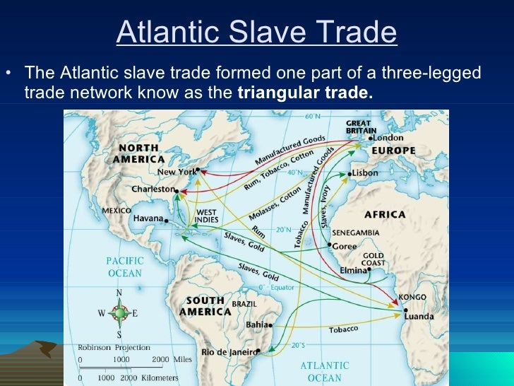 slavery and triangular trade route A harbor, or trade routes) triangular trade lesson plan abolitionist a person who worked to end slavery and the slave trade.