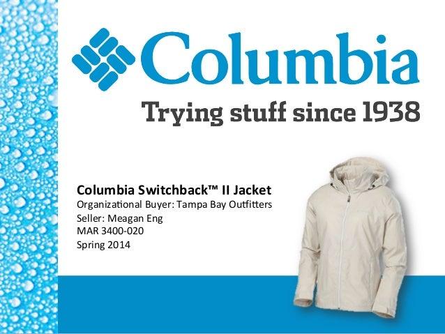 Columbia  Switchback™  II  Jacket   Organiza(onal  Buyer:  Tampa  Bay  Ou4i5ers   Seller:  Meagan  E...