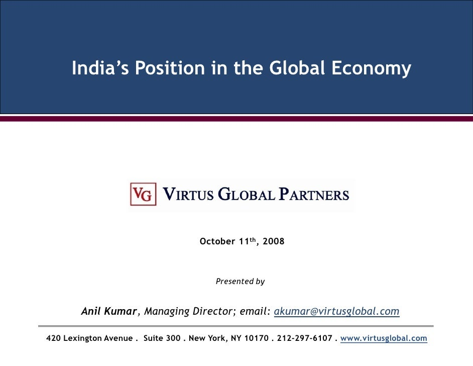 India's Position in the Global Economy                                         October 11th, 2008                         ...