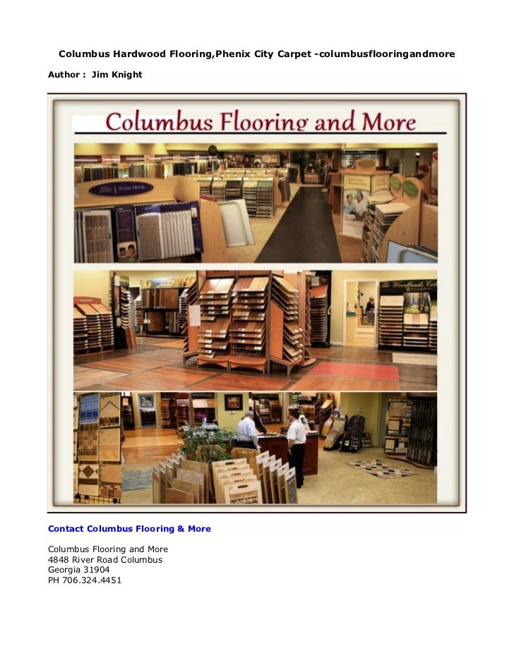 Columbus Hardwood Flooring,Phenix City Carpet -columbusflooringandmoreAuthor : Jim KnightContact Columbus Flooring & MoreC...