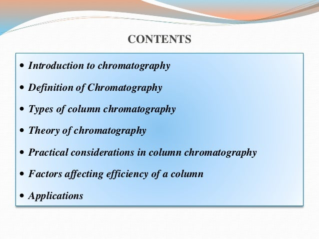 an introduction to the definition and research of chromatography An introduction  to  gel permeation chromatography  and  size exclusion chromatography primer 2  industry for research and development of new compounds the instruments can be complex and expensive, or simple and  therefore gel permeation chromatography was coined, a term.
