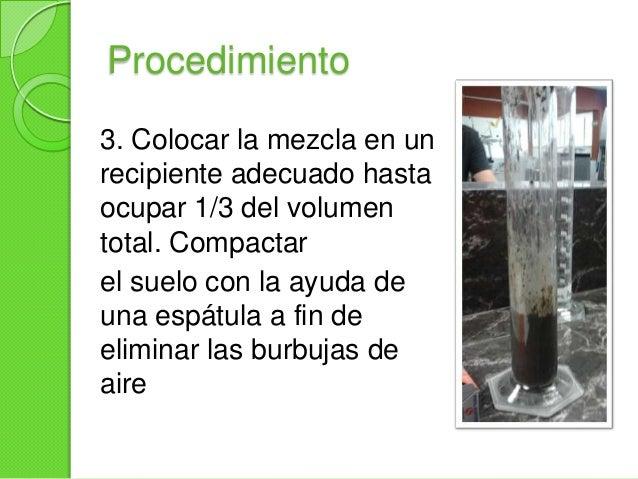 Procedimiento4. Mezclar la muestra de agua con elmedio mineral en proporción de 1:1.