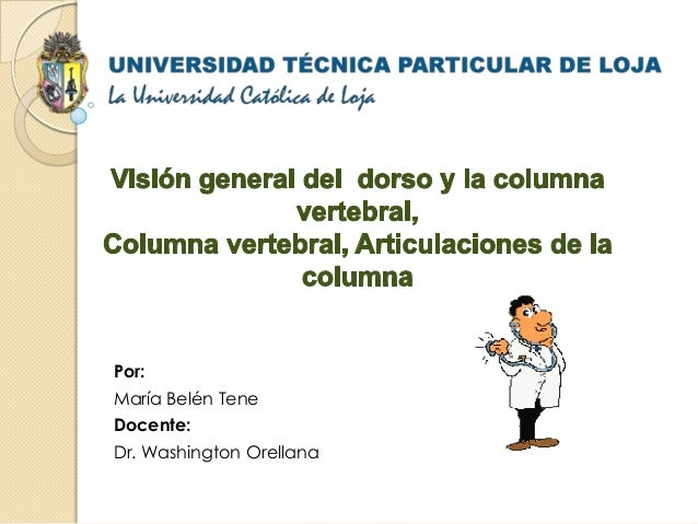 Por:María Belén TeneDocente:Dr. Washington Orellana