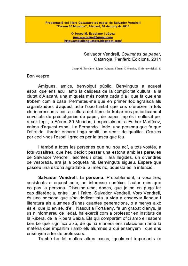 """Presentació del llibre Columnes de paper, de Salvador Vendrell                """"Fórum 80 Mundos"""", Alacant, 10 de juny de 20..."""