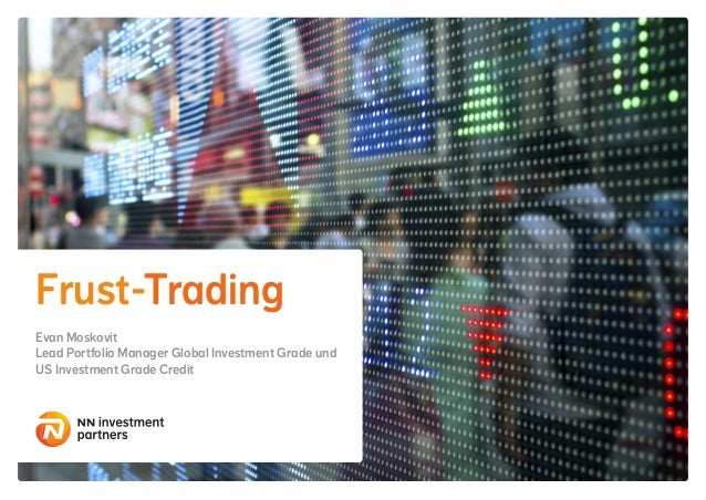 Frust-Trading Evan Moskovit Lead Portfolio Manager Global Investment Grade und US Investment Grade Credit