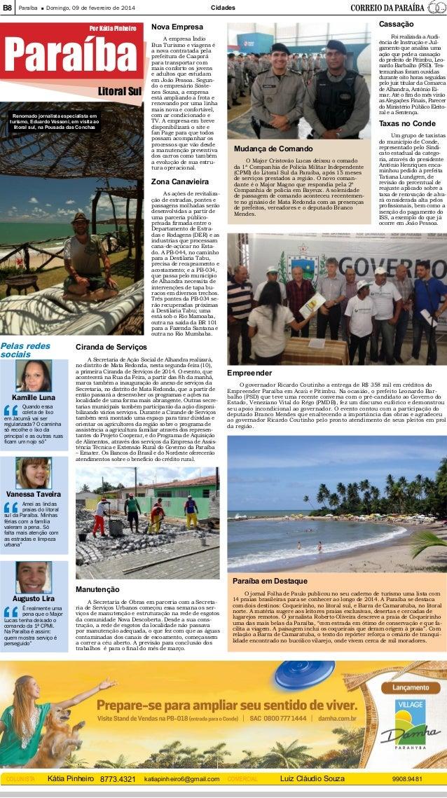 B8  Paraíba  Cidades  Domingo, 09 de fevereiro de 2014  Nova Empresa  Paraíba  Litoral Sul  Renomado jornalista especialis...