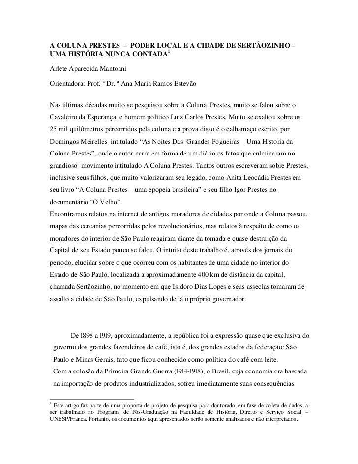 A COLUNA PRESTES – PODER LOCAL E A CIDADE DE SERTÃOZINHO –UMA HISTÓRIA NUNCA CONTADA1Arlete Aparecida MantoaniOrientadora:...