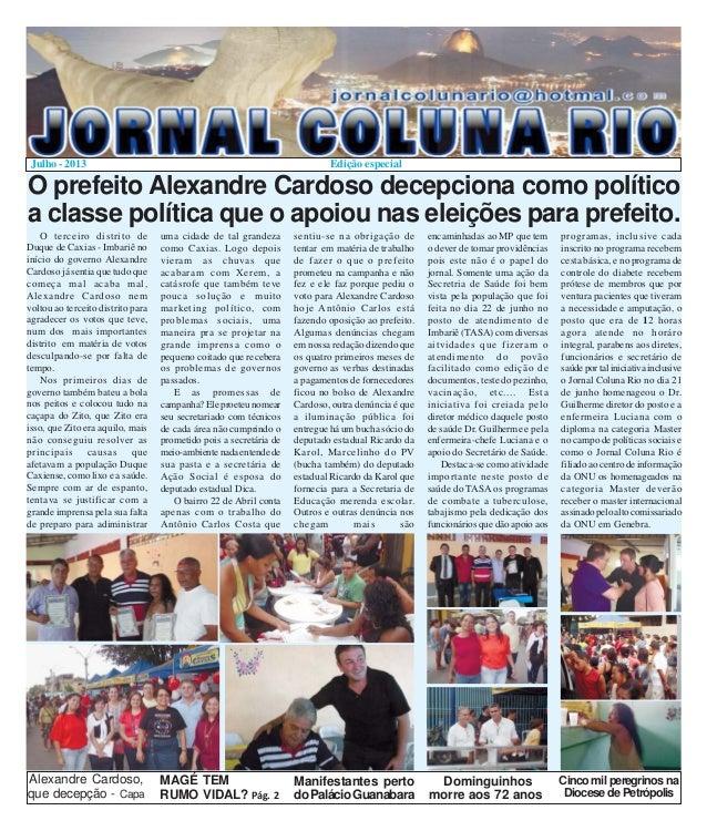 1 O terceiro distrito de Duque de Caxias - Imbariê no início do governo Alexandre Cardoso já sentia que tudo que começa ma...